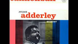 Cannonball Adderley - People Will Say We