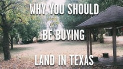 Why you should be buying LAND in TEXAS