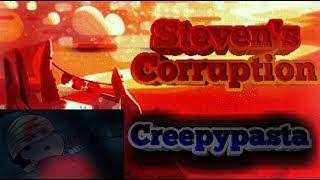 Episodio perdido de Steven universe ( Steven corrupction Creepypasta)