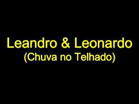 """Temporal de Amor """"Chuva no Telhado"""" (Leandro & Leonardo)"""