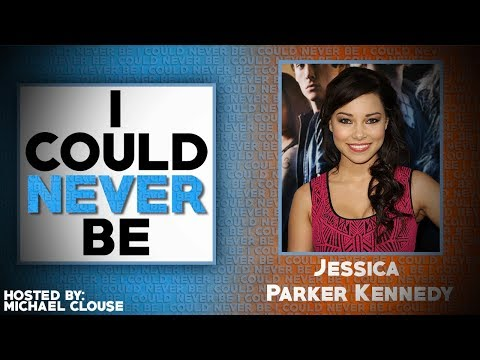 I Could Never Be Jessica Parker Kennedy  with Michael Clouse