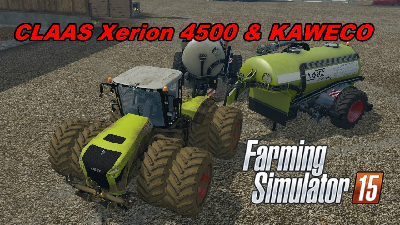Farming simulator 15 mods claas xerion 4500 kaweco tankers youtube