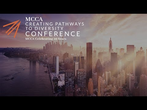2017 Creating Pathways to Diversity® Conference, Minority Corporate Counsel www.mcca.com