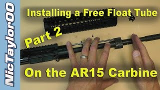 Seekins Precision AR15 Free Float Fore Grip Install Instructions - PART 2