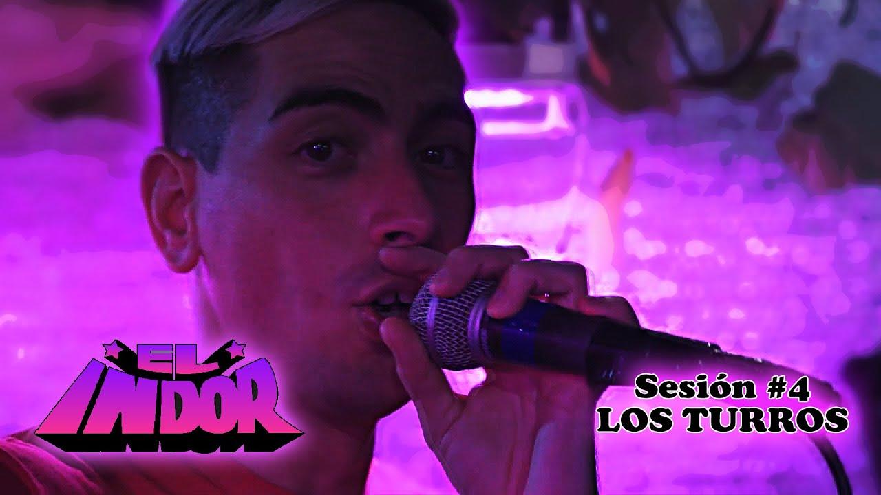 """""""EL INDOR"""" Sesión #4 - LOS TURROS"""