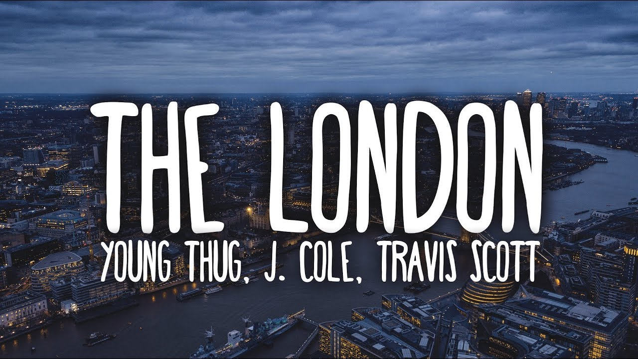 Young Thug - The London (Clean - Lyrics) ft. J. Cole & Travis Scott image