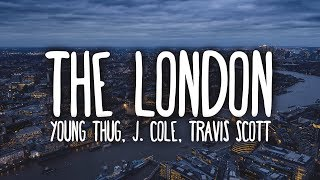 Young Thug - The London (Clean - Lyrics) ft. J. Cole & Travis Scott Video