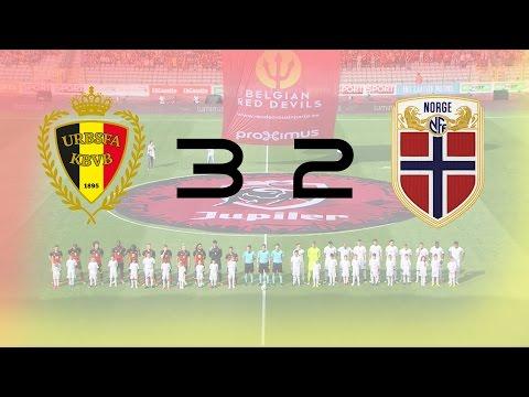 Belgie-Noorwegen 3:2 ● Highlights ● 5/6/16 ● |HD|