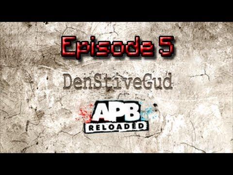 Download [GamePlay] APB:Reloaded - Episode 5
