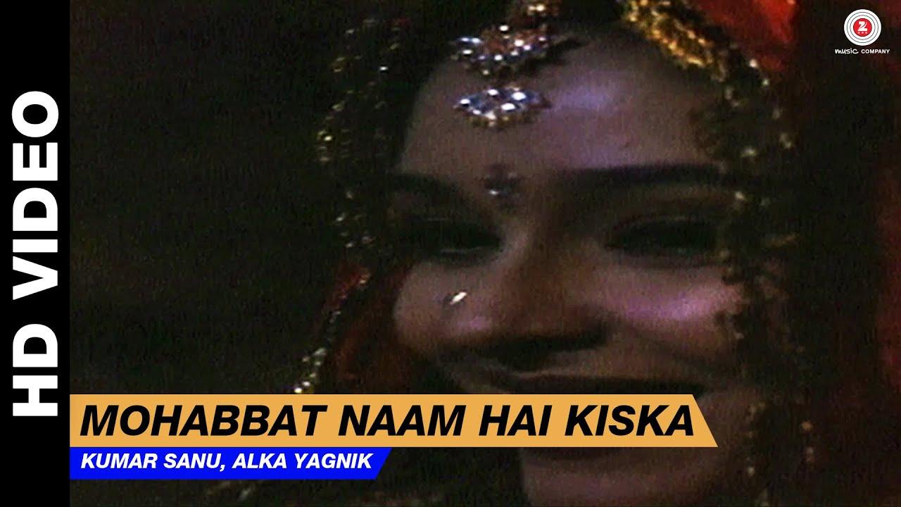 Download Mohabbat Naam Hai Kiska - Dil Kitna Nadan Hai | Kumar Sanu, Alka Yagnik | Raja & Raageshwari