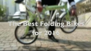 The Best Folding Bikes to Buy in 2016