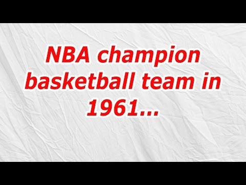 NBA champion basketball team in 1961 (CodyCross Answer/Cheat)