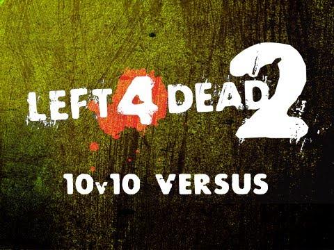 Left 4 Dead 2: The Sacrifice 10v10 w/ Scott & Alex - Part 1