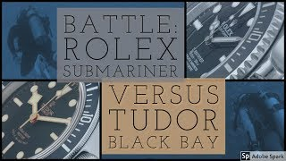 Rolex Submariner VS Tudor Black Bay - Dive Watch BATTLE