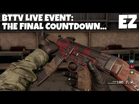 BTTV Live Event: Exclusion Zone - The Final Countdown (CoD:MWR)