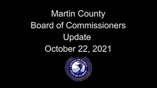 Martin County Board of Commissioners Update - Oct 22, 2021