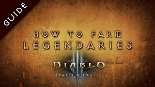 Diablo 3 2.0 Legendary Item Farming Guide, Most Legendaries Per Hour