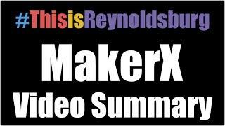 #ThisisReynoldsburg MakerX 2018 Video Summary
