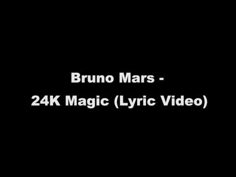 Bruno Mars - 24K Magic (Lyric)