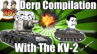 KV-2 Derp Compilation #2