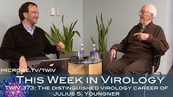 TWiV 373: The distinguished virology career of Julius S. Youngner