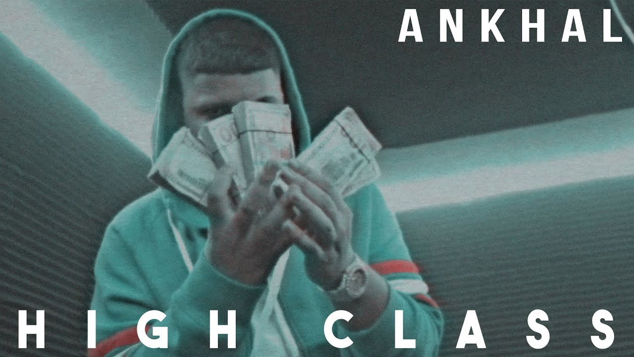 ANKHAL - HIGH CLASS 🤬 (CARBON FIBER MUSIC)