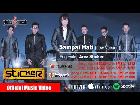 Sticker Band (New) - Sampai Hati (Official Music Video)