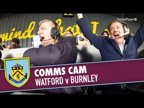 COMMS CAM | Watford v Burnley