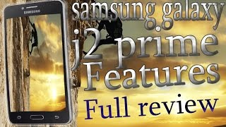 samsung galaxy j2 prime features spaces and camera   full review