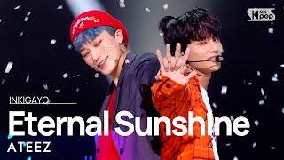 ATEEZ에이티즈 - Eternal Sunshine 인기가요 Inkigayo 20211017
