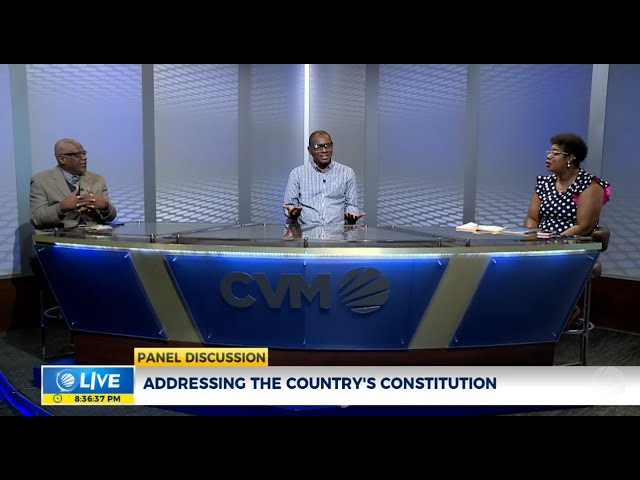 Addressing the Country's Constitution | Panel Discussion  | CVMTV