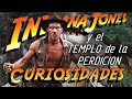 Curiosidades Indiana Jones y el Templo de la Perdición 1984
