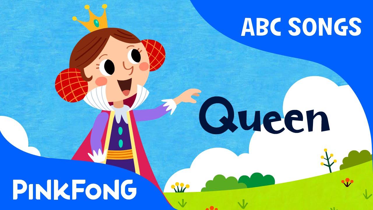 Q   Queen   ABC Alphabet Songs   Phonics   PINKFONG Songs ...
