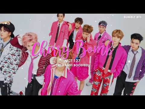 [3D+BASS BOOSTED] NCT 127 - CHERRY BOMB | bumble.bts
