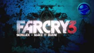 Far Cry 3 Dubstep - Skrillex(Make It Bun Dem) - HQ