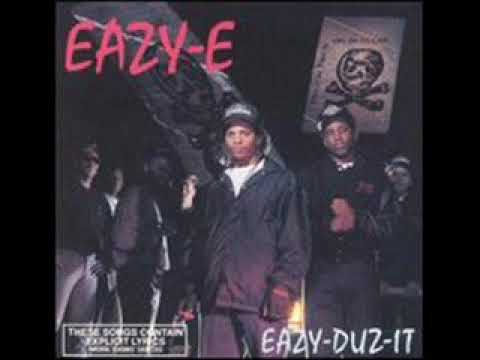 EazyE Only If You Want It
