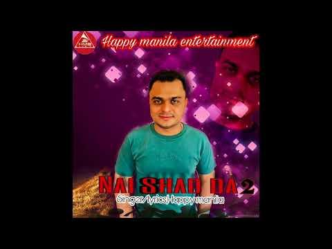 Latest Punjabi Song Nai Shad Da 2 Happy Manila | Punjabi Songs 2017