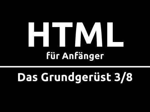 HTML Crashkurs Für Anfänger In 90 Min [3/8] | DAS GRUNDGERÜST