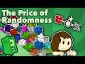 The Price of Randomness - Balancing RNG - Extra Credits