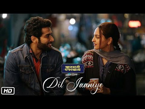 Download Lagu  Dil Jaaniye Full Song | Khandaani Shafakhana | Sonakshi Sinha | Jubin Nautiyal | Payal Dev| New Song Mp3 Free