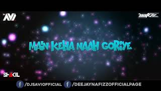 Hardy Sandhu - Naah - DJ Nafizz & DJ Avi - Remix - Promo
