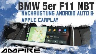 Apple CarPlay und Android Auto nachrüsten im BMW 5er F11 mit NBT - AMPIRE LDS-NBT-CP