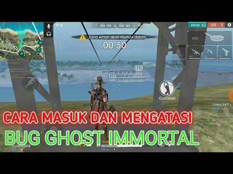 Cara Masuk Dan Mengatasi Bug Immortal Ghost Free Fire