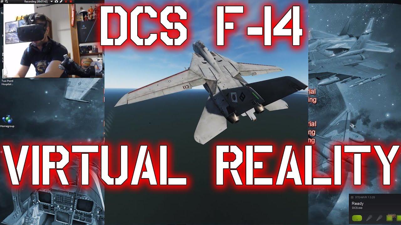 DCS F14 - VR DOGFIGHT (VIRTUAL REALITY - REALIDAD VIRTUAL)