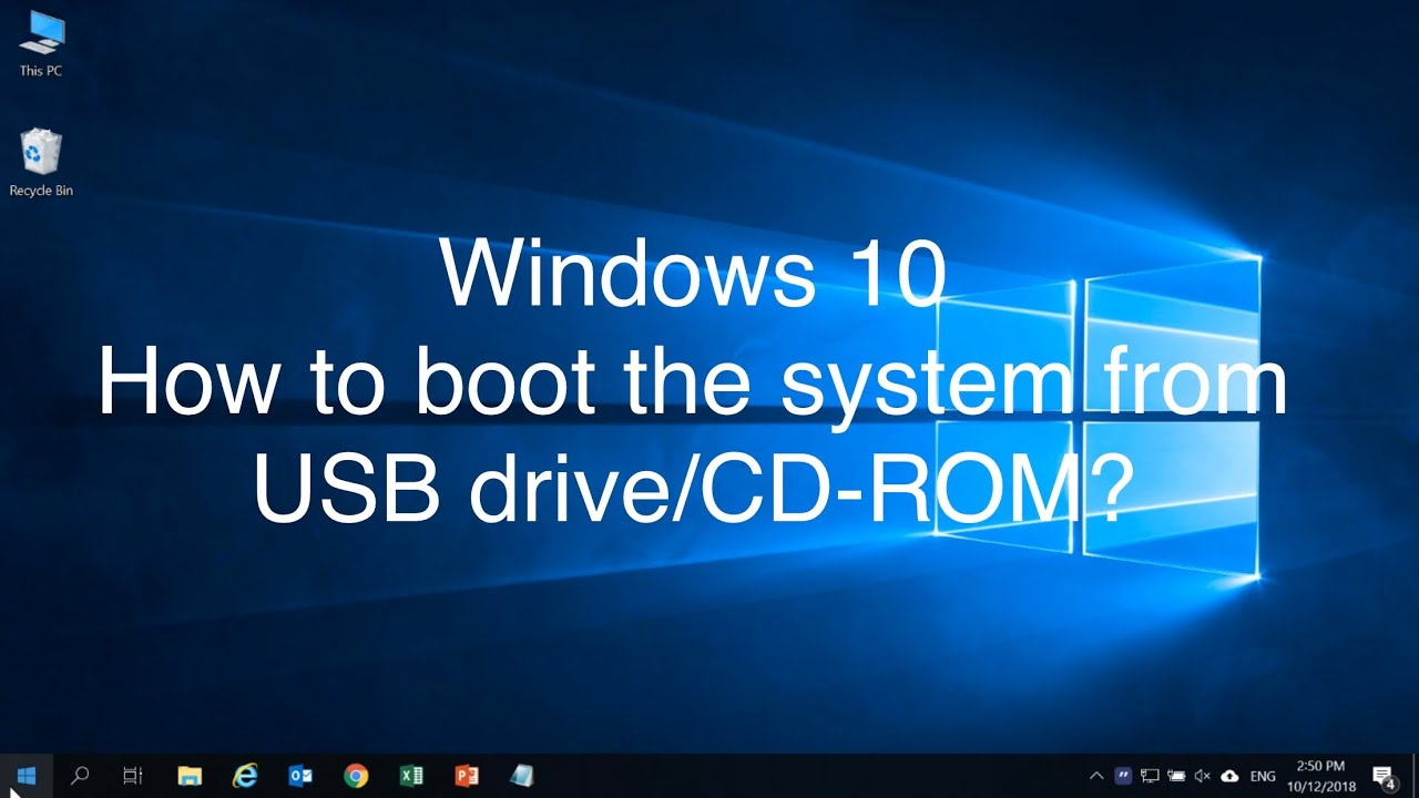 Windows 10 - How to boot the system from USB drive/CD-ROM