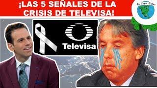 Las 5 señales de la crisis de televisa // El Nopal Times #ENT 450