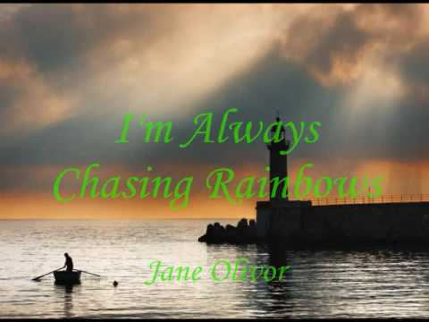 I'm Always Chasing Rainbow ... Jane Olivor