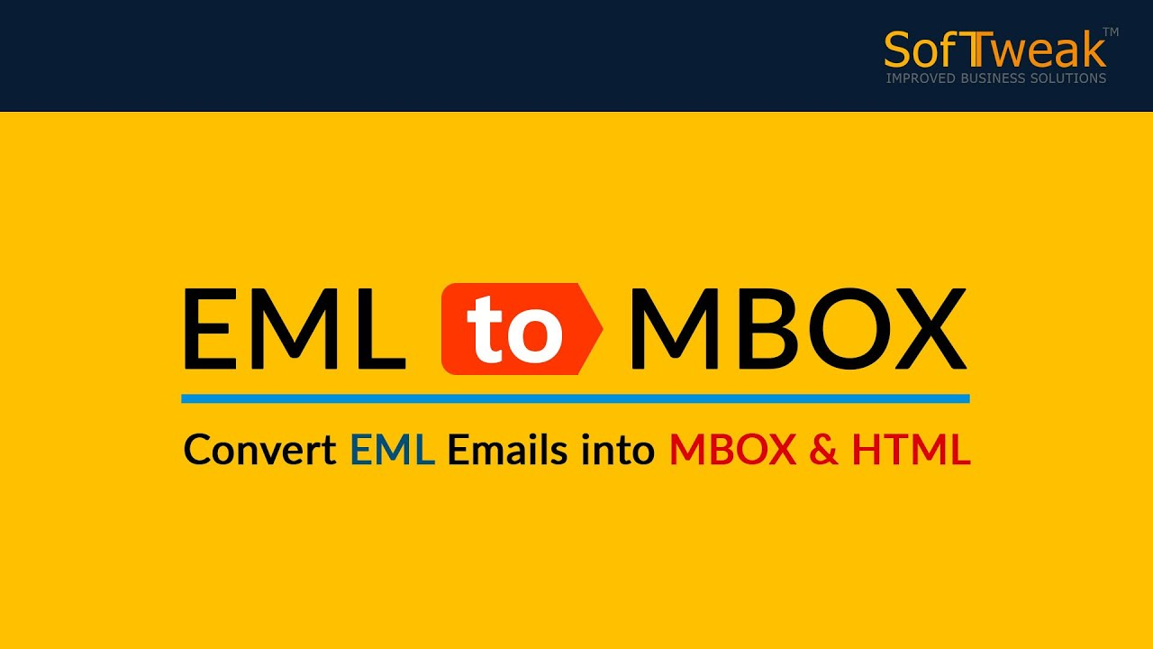 SoftTweak EML to MBOX - Batch Convert EML to MBOX