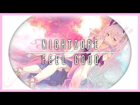 【Nightcore】 Gryffin & Illenium || Feel Good (Feat. Daya)