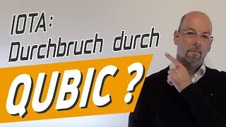 IOTA: Durchbruch durch Qubic Protokoll?